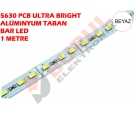 5630 ALÜMİNYUM BAR LED 1 METRE - ULTRA BRİGHT BEYAZ